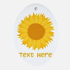Sunflower. Custom Text. Ornament (Oval)