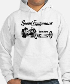 Speed Equipment sold here-3.png Hoodie