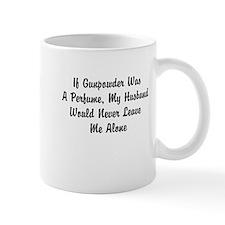 If Gunpowder Was A Perfume... Mug