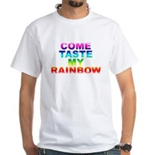 Come Taste My Rainbow Shirt