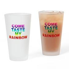 Come Taste My Rainbow Drinking Glass