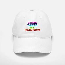 Come Taste My Rainbow Baseball Baseball Cap