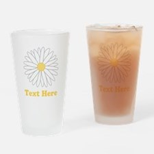 Flower with Custom Text. Drinking Glass