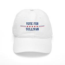 Vote for SULLIVAN Baseball Cap