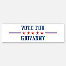 Vote for GIOVANNY Bumper Bumper Bumper Sticker