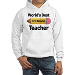 3rd Grade Teacher (Worlds Best) Hooded Sweatshirt