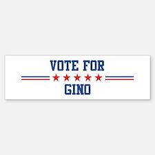 Vote for GINO Bumper Bumper Bumper Sticker