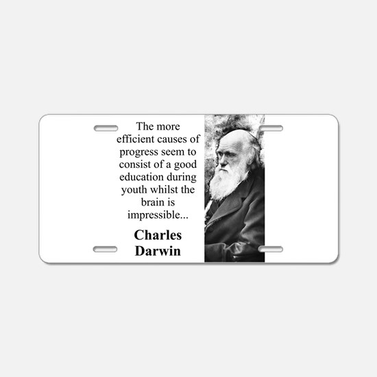 The More Efficient Causes - Charles Darwin Aluminu
