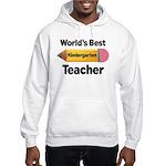 Kindergarten Teacher (Best) Hooded Sweatshirt