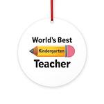 Kindergarten Teacher (Best) Ornament (Round)