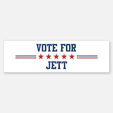 Vote for JETT Bumper Bumper Bumper Sticker