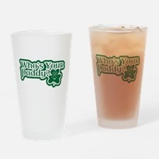 Whos Your Paddy Drinking Glass