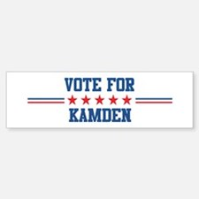 Vote for KAMDEN Bumper Bumper Bumper Sticker