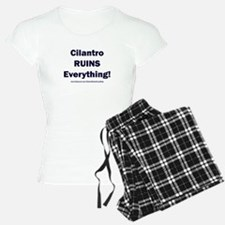 Cilantro Ruins Everything Pajamas