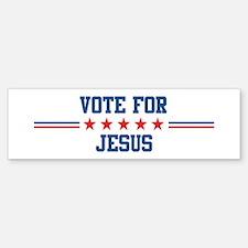 Vote for JESUS Bumper Bumper Bumper Sticker