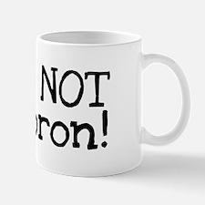 Not A Moron Mug