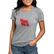 Faster Horses, Younger Women T-Shirt