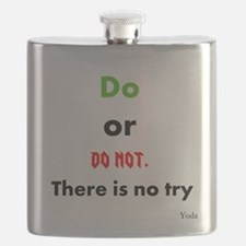 Do or do not. There is no try Flask