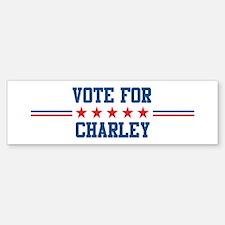 Vote for CHARLEY Bumper Bumper Bumper Sticker