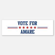 Vote for AMARE Bumper Bumper Bumper Sticker