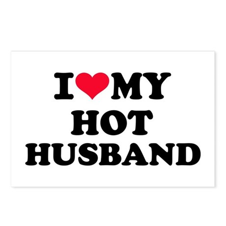 I love my hot husband Postcards (Package of 8)