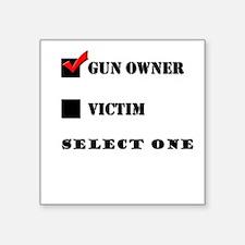 "Gun Owner? Square Sticker 3"" x 3"""
