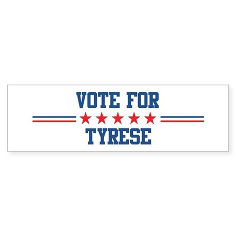 Vote for TYRESE Bumper Sticker