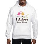 Personalized I Adore Birds Hooded Sweatshirt