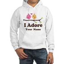 Personalized I Adore Birds Hooded Sweatshirt