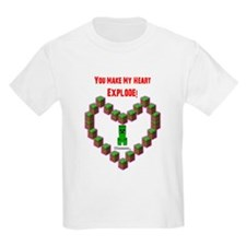 You make my Heart Explode T-Shirt