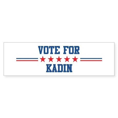 Vote for KADIN Bumper Sticker
