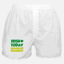 Irish Today Jamaican Tomorrow Boxer Shorts