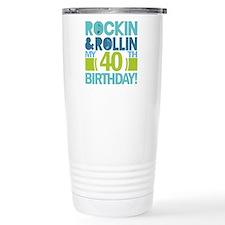 40th Birthday Rock and Roll Travel Mug
