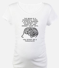 Skydiving Brain Stops Working Funny T-Shirt Matern
