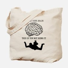 Your Brain Skydiving Funny T-Shirt Tote Bag