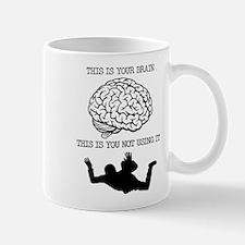 Your Brain Skydiving Funny T-Shirt Mug