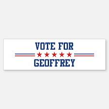 Vote for GEOFFREY Bumper Bumper Bumper Sticker