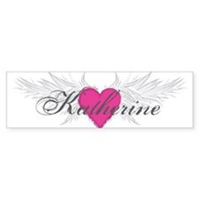 My Sweet Angel Katherine Bumper Sticker