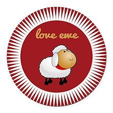 Love Ewe Round Car Magnet
