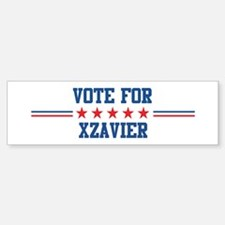 Vote for XZAVIER Bumper Bumper Bumper Sticker