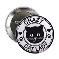 """Crazy Cat Lady 2.25"""" Button (10 pack)"""