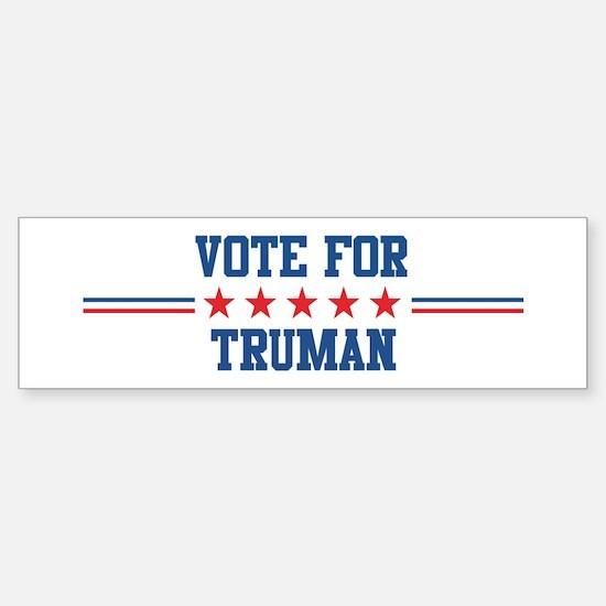 Vote for TRUMAN Bumper Bumper Bumper Sticker