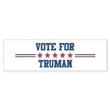 Vote for TRUMAN Bumper Bumper Sticker