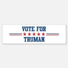 Vote for TRUMAN Bumper Car Car Sticker