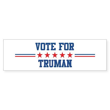 Vote for TRUMAN Bumper Sticker