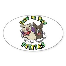 Show Me your Pitties Decal