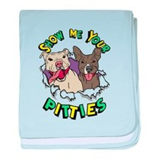 Show Me your Pitties baby blanket