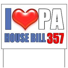 I (HEART) PA House Bill 357 Yard Sign