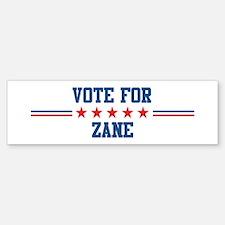 Vote for ZANE Bumper Bumper Bumper Sticker