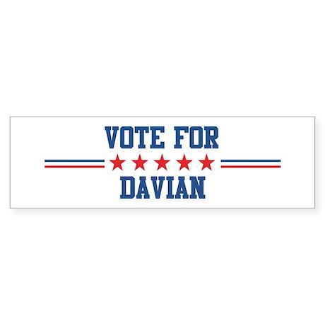 Vote for DAVIAN Bumper Sticker